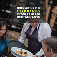Uncovering the Cloud POS Tipping Point for Restaurants